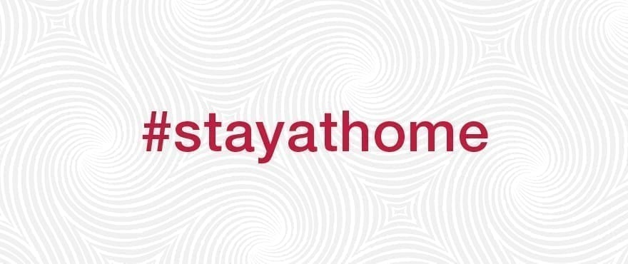 Stay at home Coronavirus